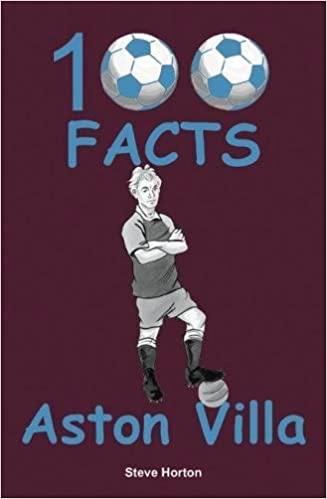 Aston Villa - 100 Facts