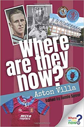 Where Are They Now? - Aston Villa