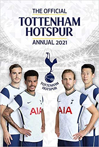 The Official Tottenham Hotspur Annual 2021